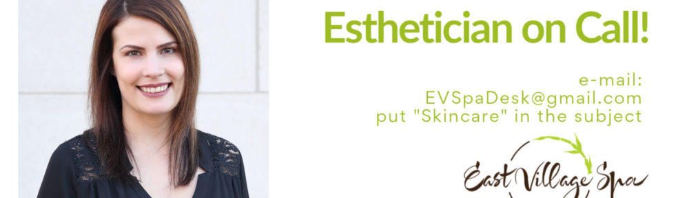 """Complimentary """"Esthetician on Call"""" Services Available"""